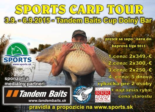 SPORTS CARP TOUR - Tandem Baits CUP - Dolný Bar 3.9. - 6.9.2015